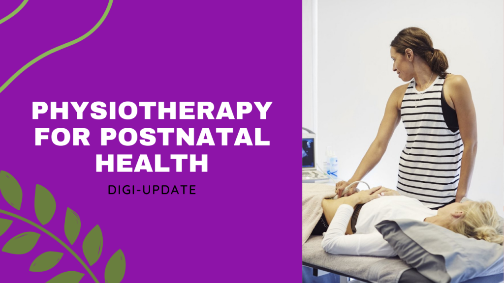 Physiotherapy for Pregnancy and Postnatal Health