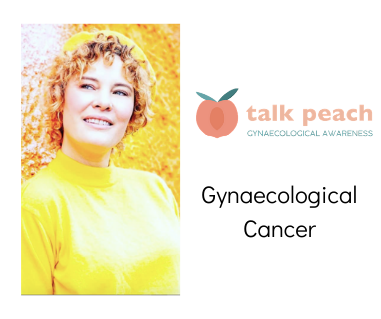 Gynaecological Cancer and Talk Peach